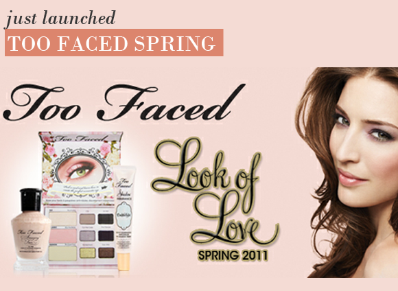 TOO FACED SPRING 2011