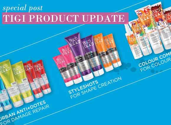 Tigi Product Update
