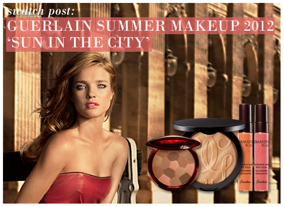 Guerlain Sun In The City Summer Makeup 2012