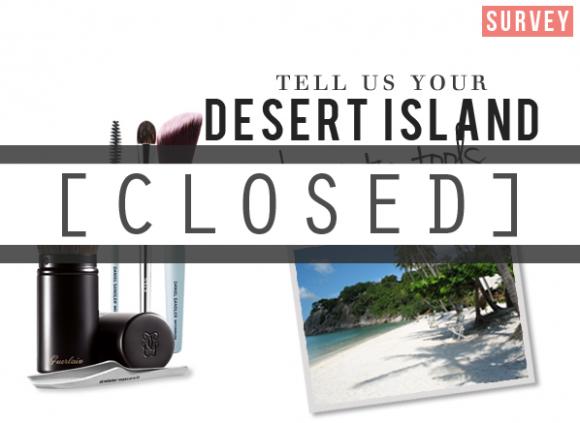 Survey - Desert Island Beauty Tools