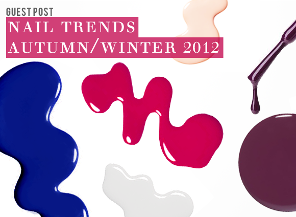 Nail Trends for A/W12