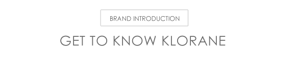 Get To Know Klorane