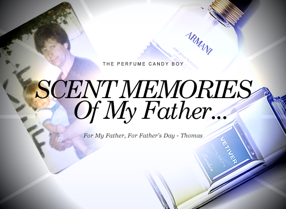 Father's Day Scent Memories