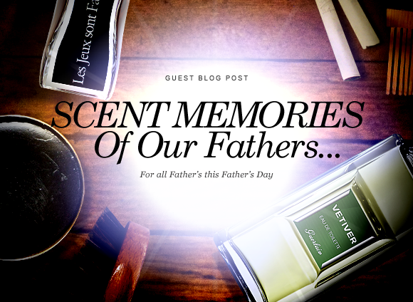 Scent Memories of my Father